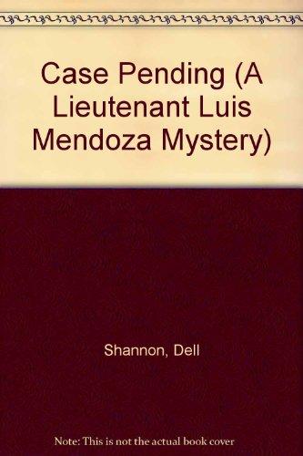 9781223012995: Case Pending (A Lieutenant Luis Mendoza Mystery)