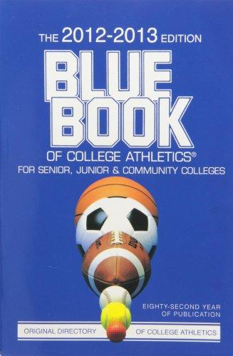9781223015170: Blue Book of College Athletics 2012-2013: For Senior, Junior & Community Colleges (Blue Book of College Athletics for Senior, Junior and Community Colleges)
