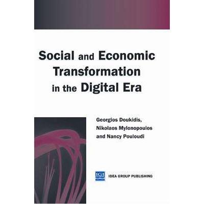 9781223049144: Social and Economic Transformation in the Digital Era