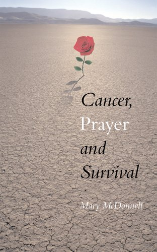 9781223052441: Cancer, Prayer and Survival