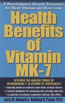 9781223055060: Health Benefits of Vitamin K2: A Revolutionary Natural Treatment for Heart Disease And Bone Loss