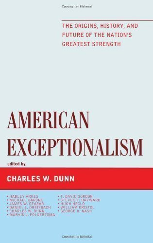 9781223075709: American Exceptionalism: The Origins, History, and Future of the Nation's Greatest Strength