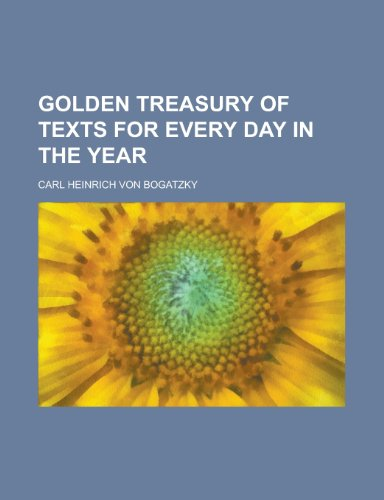 9781230016986: Golden Treasury of Texts for Every Day in the Year
