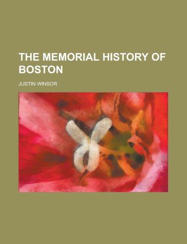 9781230034409: THE MEMORIAL HISTORY OF BOSTON