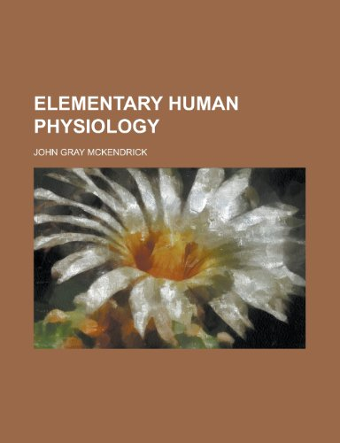 9781230052540: Elementary Human Physiology