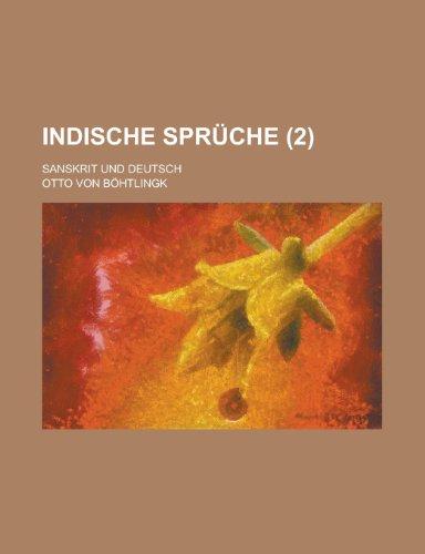 9781230054339: indische sprüche; sanskrit und deutsch (2 ) (german
