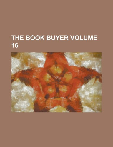 The Book Buyer Volume 16 (Paperback): Anonymous
