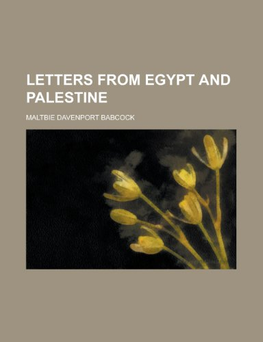9781230068114: Letters from Egypt and Palestine