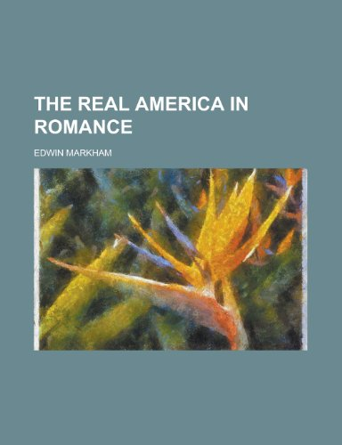 9781230069845: The real America in romance