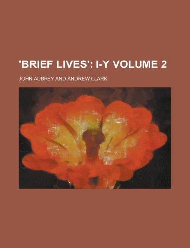 9781230070674: 'Brief Lives' Volume 2