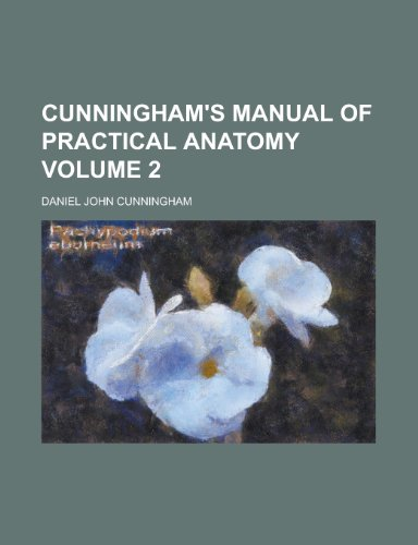 9781230078175: Cunningham's Manual of Practical Anatomy Volume 2