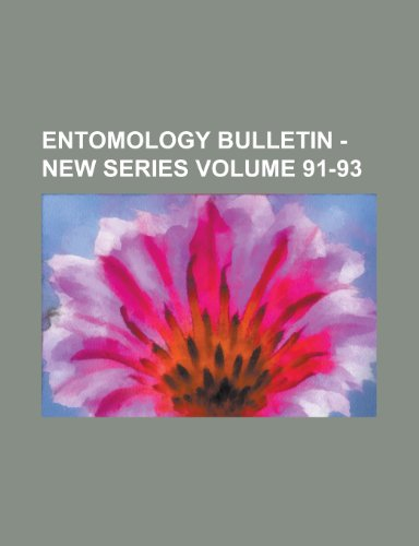 9781230085890: Entomology Bulletin - New Series Volume 91-93