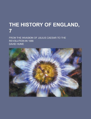 The History of England, 7; from the: Hume, David