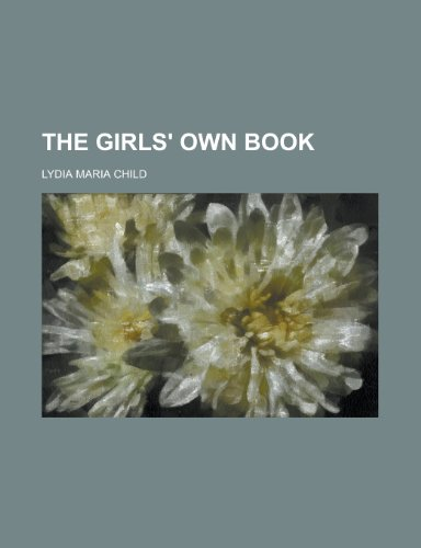 9781230095172: The girls' own book