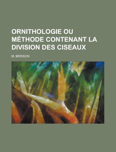 9781230124865: Ornithologie ou méthode contenant la division des ciseaux