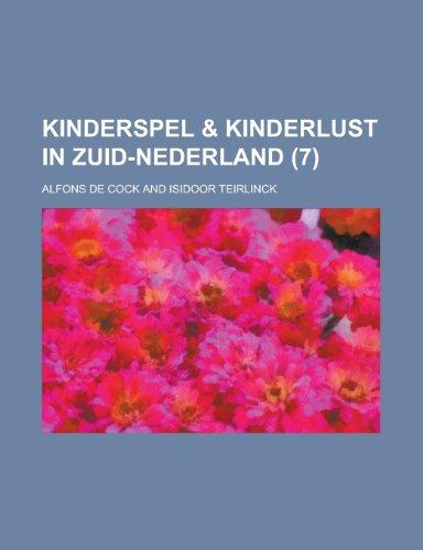 9781230134154: Kinderspel & kinderlust in Zuid-Nederland (7) (Dutch Edition)