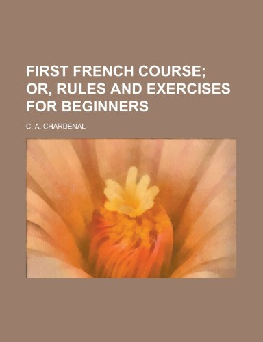 9781230166698: First French course