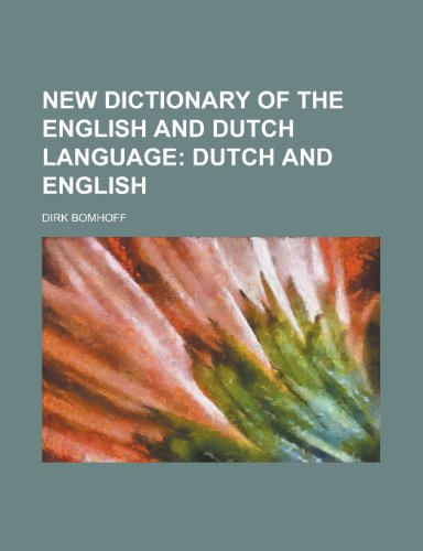 9781230170749: New Dictionary of the English and Dutch Language