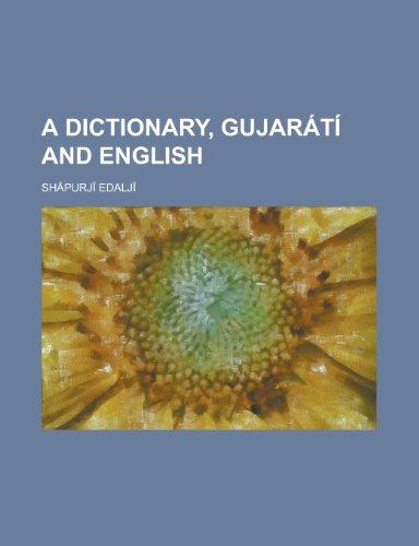 9781230185491: A Dictionary, Gujarati and English