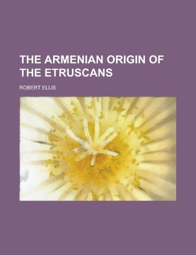 9781230192406: The Armenian origin of the Etruscans