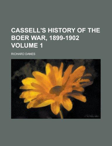 9781230193113: Cassell's history of the Boer War, 1899-1902 Volume 1