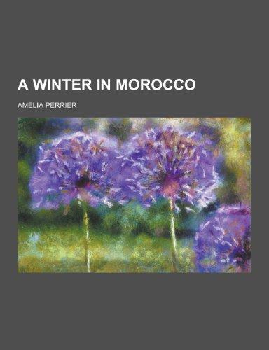 9781230196756: A Winter in Morocco