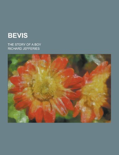 9781230198422: Bevis; The Story of a Boy