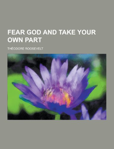 9781230201597: Fear God and Take Your Own Part