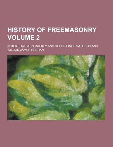 9781230203287: History of Freemasonry Volume 2