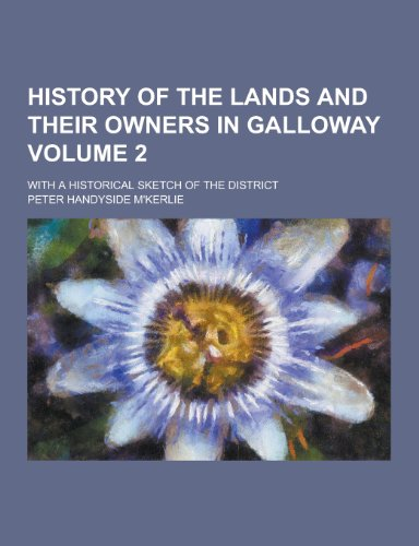 History of the Lands and Their Owners: Peter Handyside M
