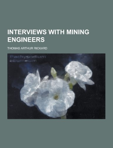 9781230204116: Interviews with Mining Engineers