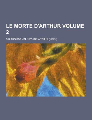 9781230204505: Le Morte D'Arthur Volume 2