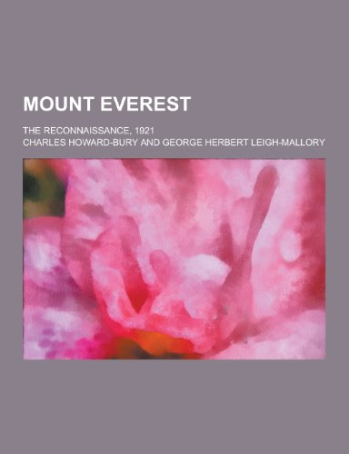 9781230205441: Mount Everest; The Reconnaissance, 1921