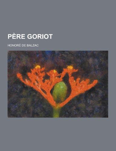 9781230206516: Pere Goriot