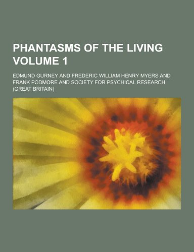 9781230206622: Phantasms of the Living Volume 1