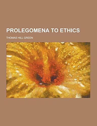 9781230207339: Prolegomena to Ethics