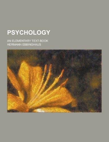 9781230207421: Psychology; An Elementary Text-Book