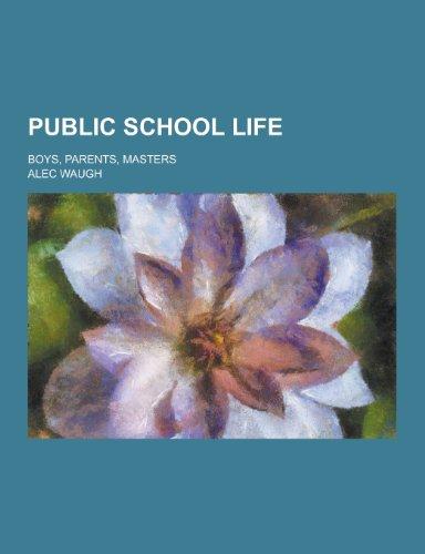 9781230207476: Public School Life; Boys, Parents, Masters
