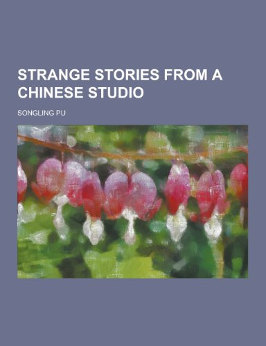 9781230209258: Strange Stories from a Chinese Studio