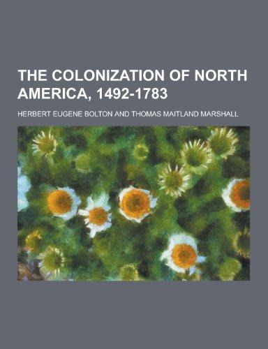 9781230210544: The Colonization of North America, 1492-1783