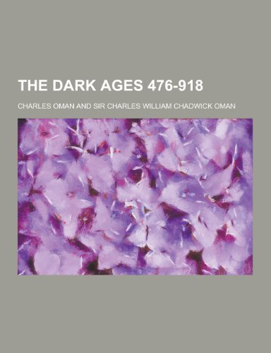 9781230210797: The Dark Ages 476-918