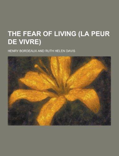 9781230211244: The Fear of Living (La Peur de Vivre)