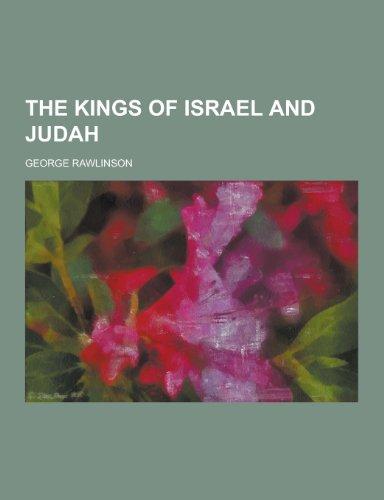 9781230212128: The Kings of Israel and Judah