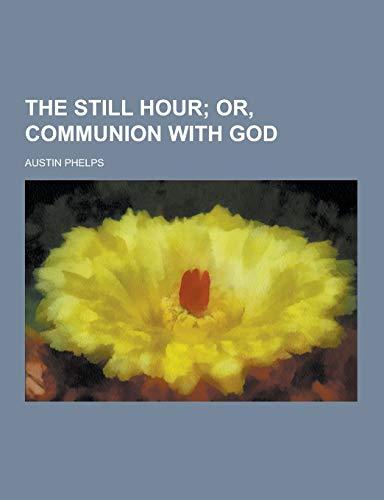 9781230214047: The Still Hour