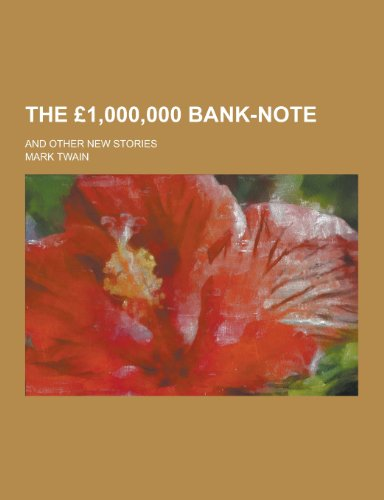 9781230214627: The 1,000,000 Bank-Note; And Other New Stories