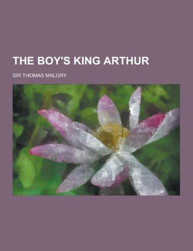 The Boy's King Arthur: Malory, Thomas