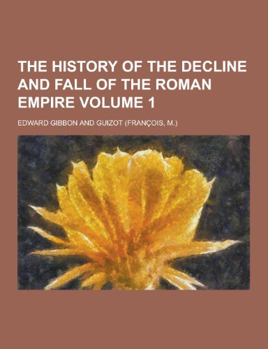 9781230216218: The History of the Decline and Fall of the Roman Empire Volume 1