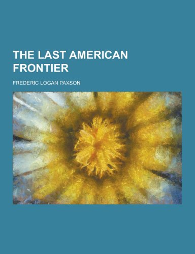 9781230216607: The Last American Frontier
