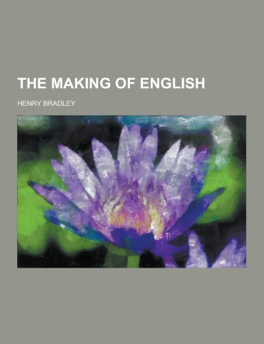 9781230217079: The Making of English