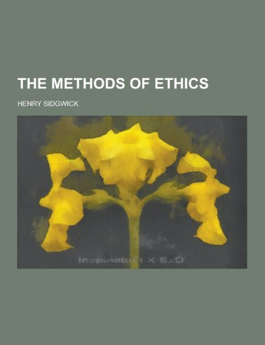 9781230217178: The Methods of Ethics